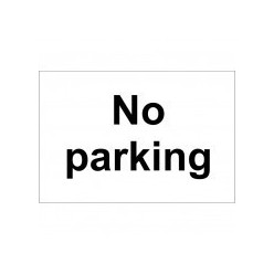 No Parking Sign 300 x 200mm