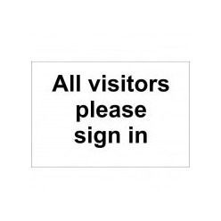 All Visitors Please Sign In Sign - 300mm x 200mm