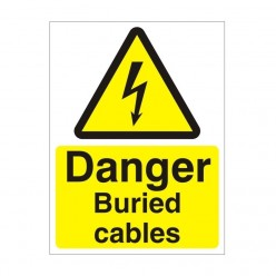 Danger Buried Cables Electrical Sign