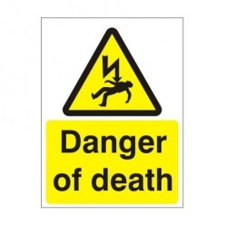 Danger of Death Electrical Sign