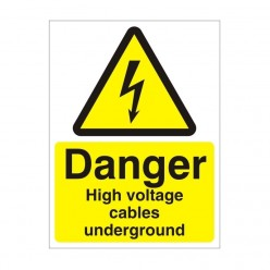 Danger High Voltage Cables Underground Electrical Sign