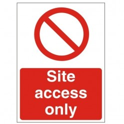 Site Access Only Sign 450mm...