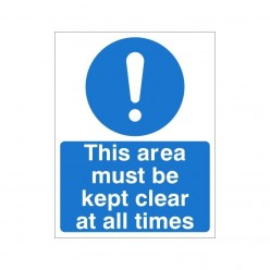 This Area Must Be Kept Clear At all Times Non Slip Floor Sign
