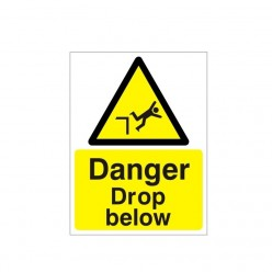 Danger Drop Below Sign