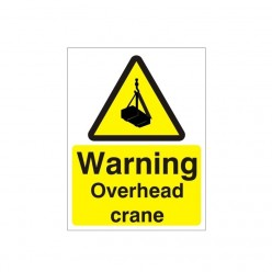 Warning Overhead Crane Sign