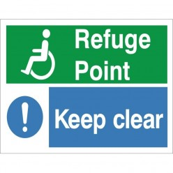 Refuge Point Keep Clear Sign - 300mm x 200mm