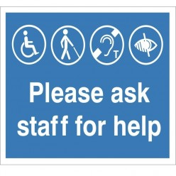 Please Ask Staff For Help Refuge Sign - 300mm x 200mm