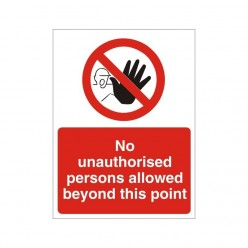 No Unauthorised Persons...