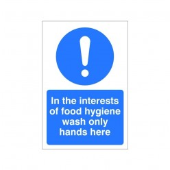 In The Interest Of Food Hygiene Wash Only Hands Here Sign