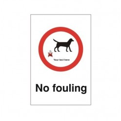 No Fouling (Your Text Here) Sign