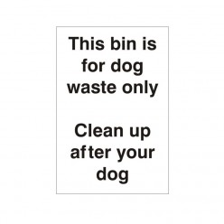 This Bin Is For Dog Waste Only Clean Up After Your Dog Sign
