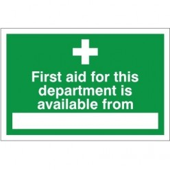 First Aid For This Department Is Available From Sign 300 x 200mm