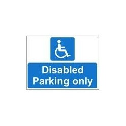 Disabled Parking Only 600 x 450mm