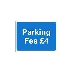Parking Fee £4 Sign 600 x 450mm