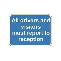 Report To Reception Sign 600 x 450mm