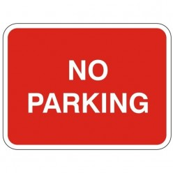 No Parking Sign 600 x 450mm