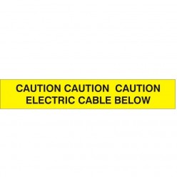 CAUTION CAUTION CAUTION ELECTRIC CABLE BELOW: Underground Warning Tape
