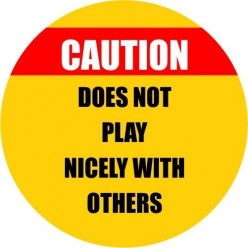 Caution Does Not Play Nicely With Others