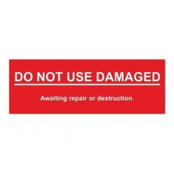 Do Not Use Damaged Scaffolding Tags 200X70mm Rigid Plastic W/Drill Holes Pack Of 10