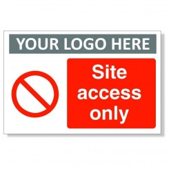 Site Access Only Sign