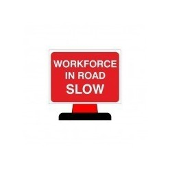 Workforce In Road Slow Cone Sign 1050x750mm