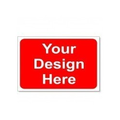 Your Design Here Road Sign - 1050mm  x 750mm