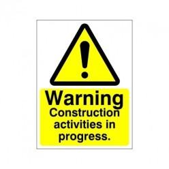 Warning Construction Activities In Progress Sign
