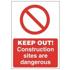 Keep Out Construction Sites...