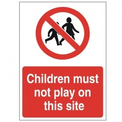 Children Must Not Play On This Site Construction Sign