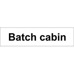 Batch cabin door sign 600x150mm