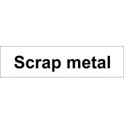 scrap metal door sign 600x150mm