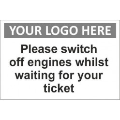 please switch off engine sign with or without your logo