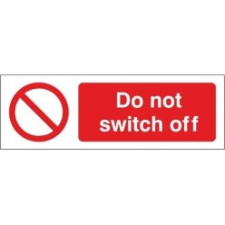 Do Not Switch Off Equipment Label - 50mm x 20mm
