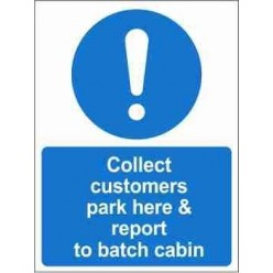 Collect Customers Park Here Mandatory Sign