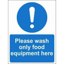 Please Wash Only Food Equipment Here Mandatory Sign