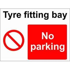 Tyre Fitting Bay Parking Sign