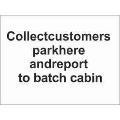 Collect Customers Park Here Parking Sign