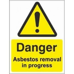 Asbestos Removal In Progress Warning Sign