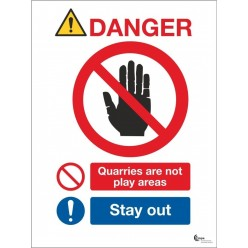 Danger quarries are not play areas stay away sign in a variety of sizes and materials
