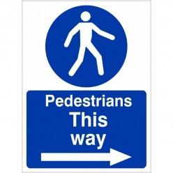 Pedestrians This Way Arrow...